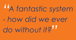 A fantastic system - how did we ever do without it?